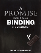 A promise should be as binding as a contract