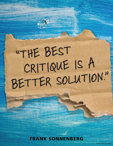 See the Big Picture: The Best Critique is a Better Solution