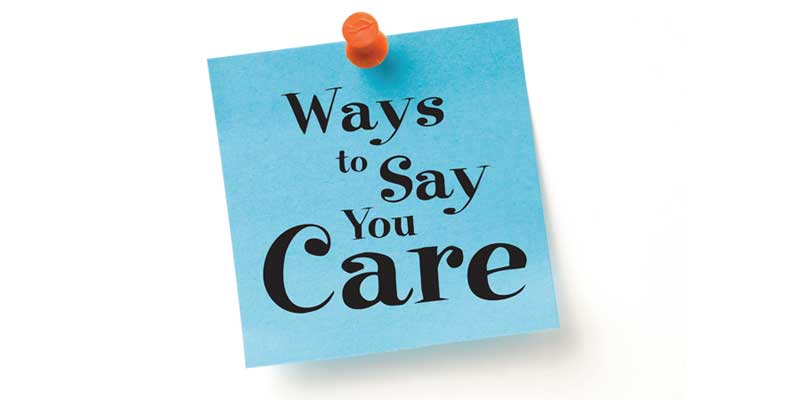 say you care, care, relationships, communication, relationship, show you care, Frank Sonnenberg