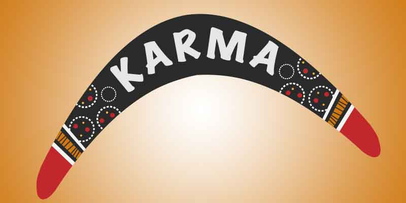 Karma, good karma, Karma definition, good energy, make your own karma, what goes around, do good, Frank Sonnenberg