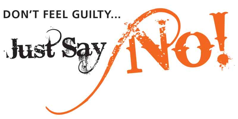 Don't feel guilty, Why you should stop feeling guilty, when to say no, learn to say no, Frank Sonnenberg