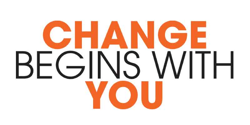 change begins with you, change begins within, change begins with a choice, change begins with me, make a difference, stand up and be counted, come forward, change things, Frank Sonnenberg
