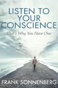 Ouça a sua consciência. É por isso que você tem um 2